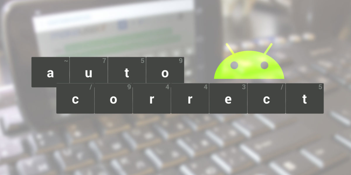 android-autocorrect