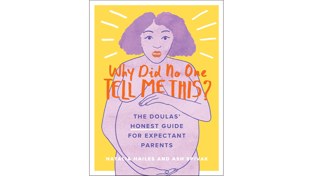 cover of Why Did No One Tell Me This? showing an illustration of a pregnant woman with a shocked expression on her face